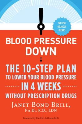 Blood Pressure Down By Brill, Janet