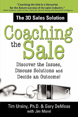 Coaching the Sale By Ursiny, Timothy E./ Morel, James